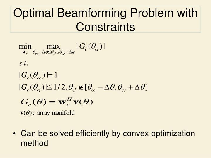 Optimal Beamforming Problem with Constraints