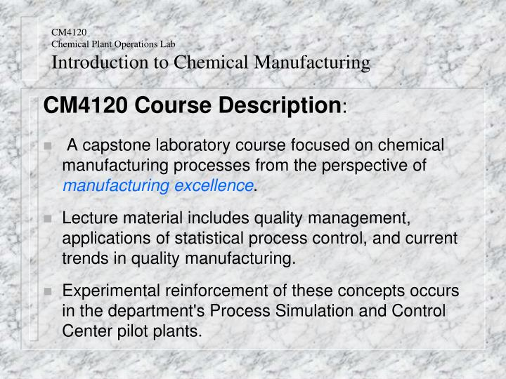 PPT - CM4120 Chemical Plant Operations Lab Introduction to Chemical