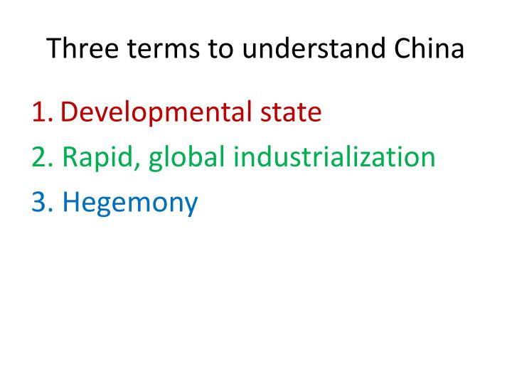 Three terms to understand China