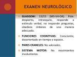 examen neurol gico