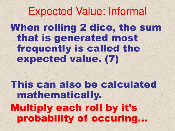 Expected Value: Informal