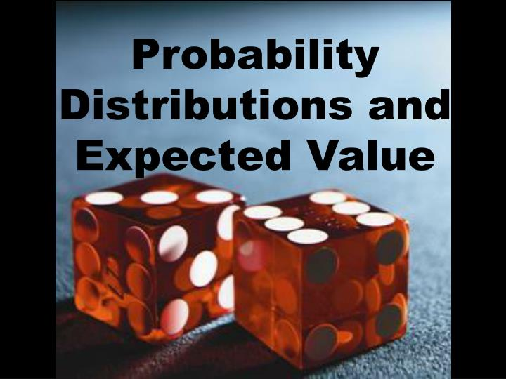 probability distributions and expected value n.