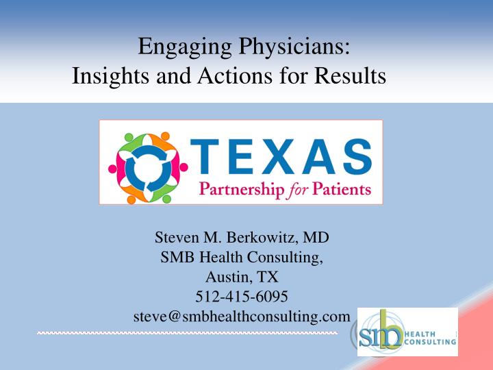 engaging physicians insights and actions for results n.