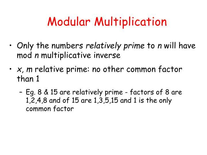 Modular Multiplication