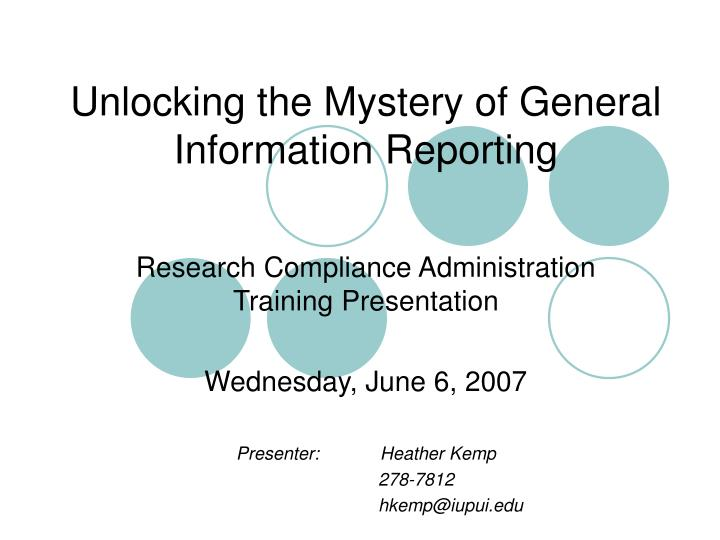 unlocking the mystery of general information reporting n.