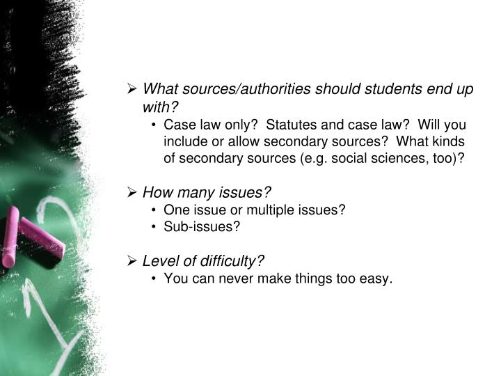 What sources/authorities should students end up with?