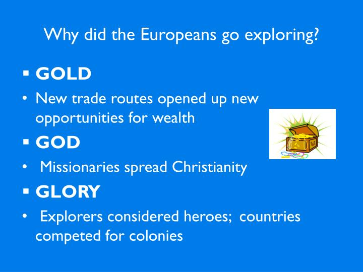 why did the europeans go exploring n.