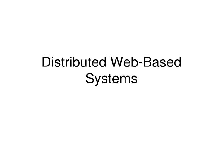 distributed web based systems