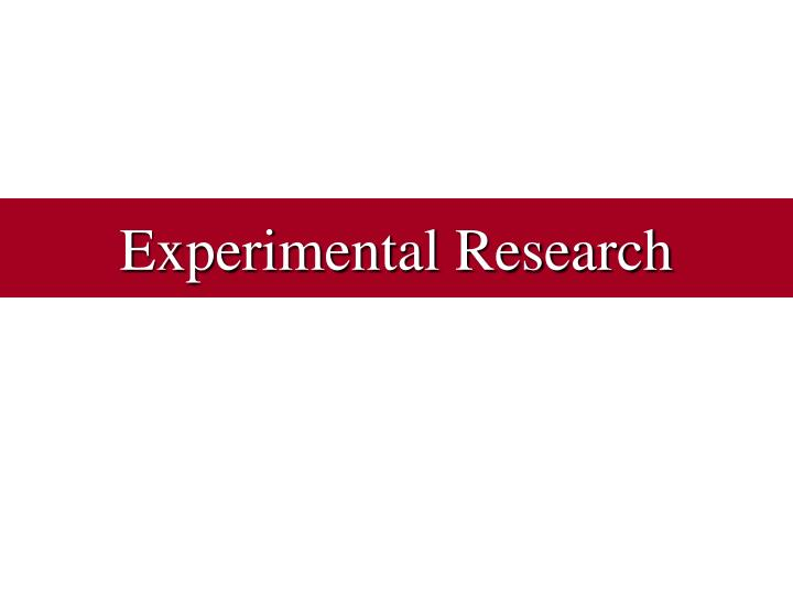 experimental research n.