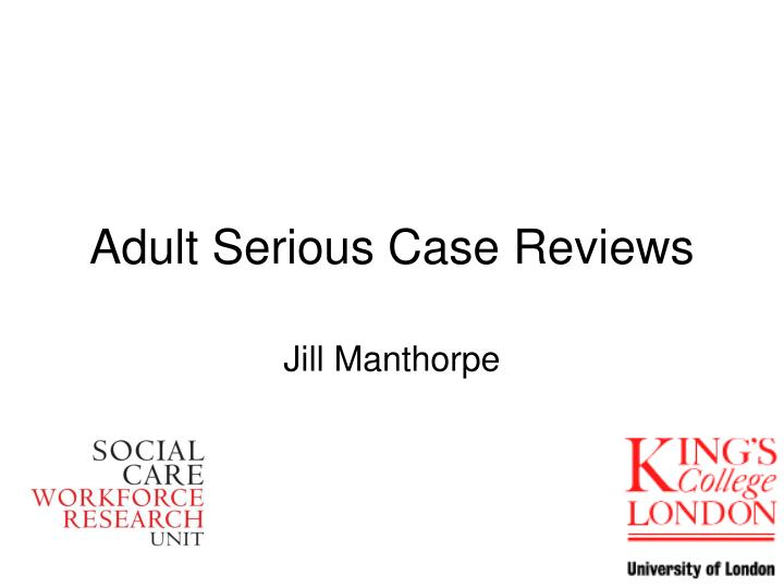 adult serious case reviews n.