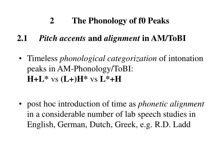 2	The Phonology of f0 Peaks