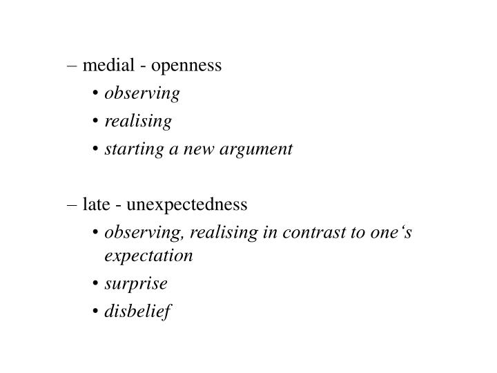 medial - openness