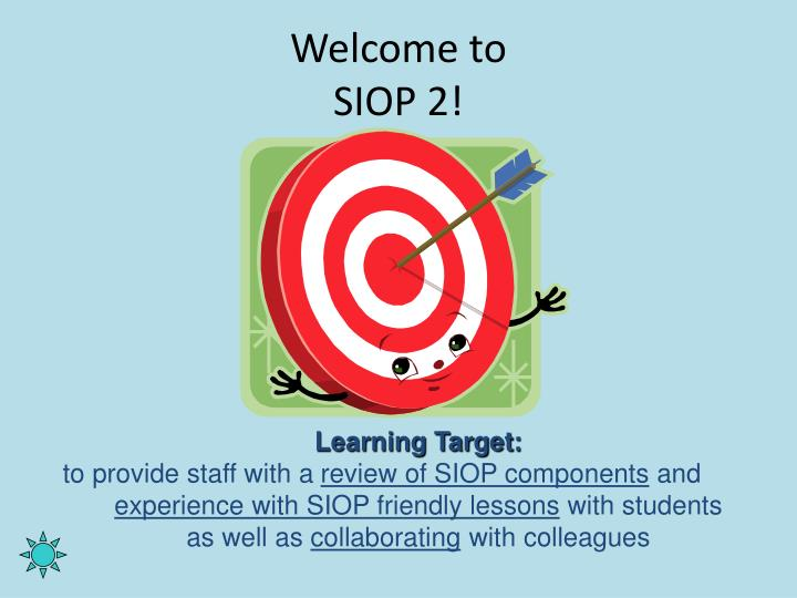 welcome to siop 2 n.