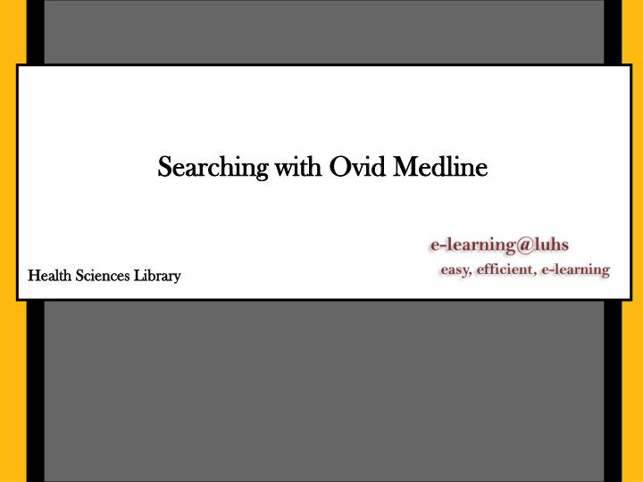 searching with ovid medline n.
