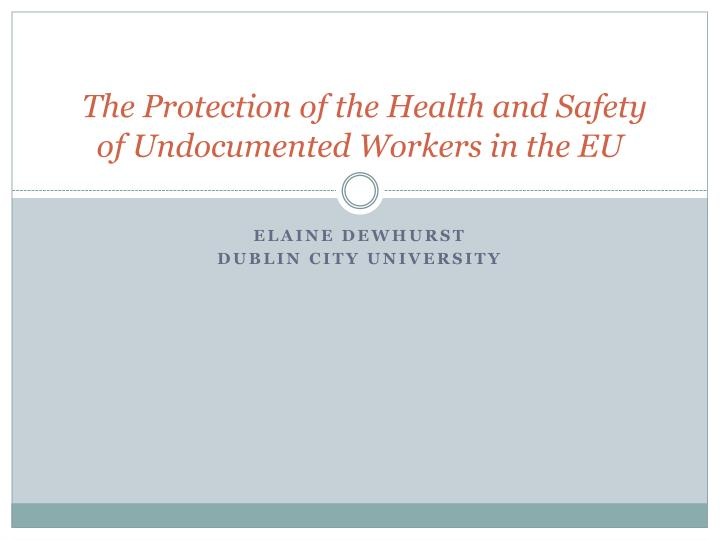 the protection of the health and safety of undocumented workers in the eu n.