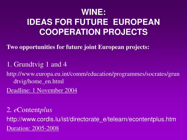 wine ideas for future european cooperation projects n.