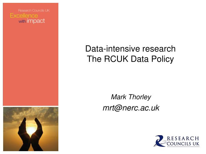 data intensive research the rcuk data policy n.