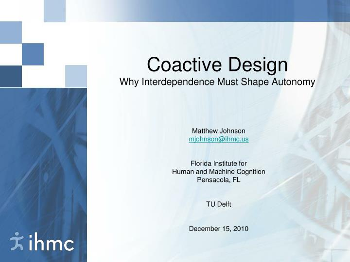 coactive design why interdependence must shape autonomy n.
