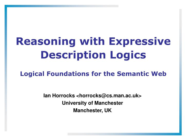 reasoning with expressive description logics n.