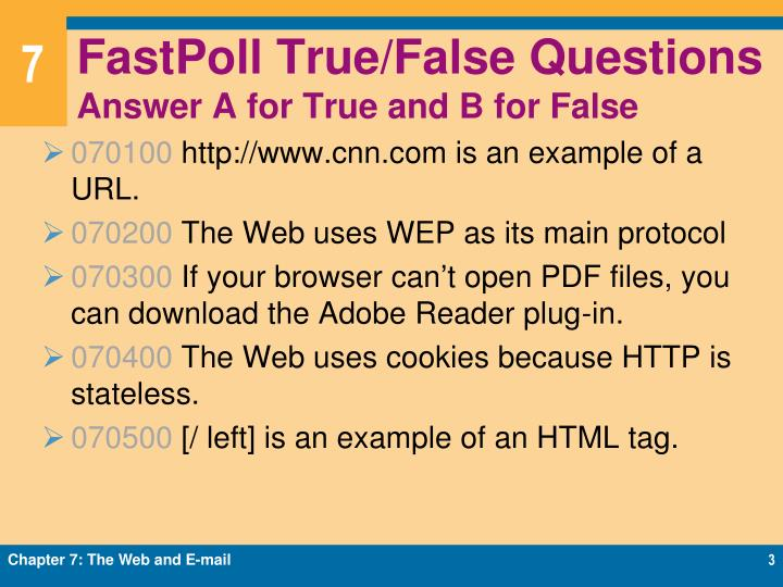 Fastpoll true false questions answer a for true and b for false