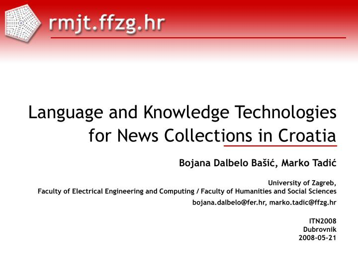 language and knowledge technologies for news collections in croatia n.