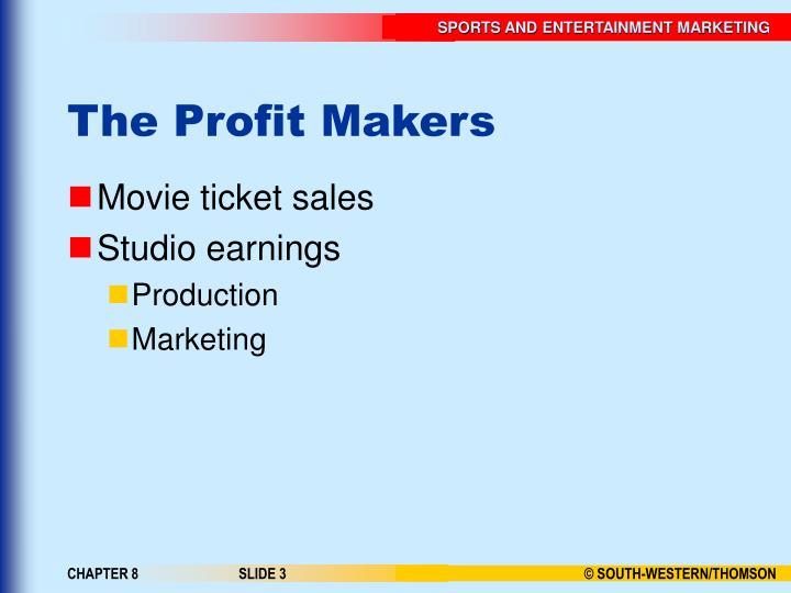 The profit makers