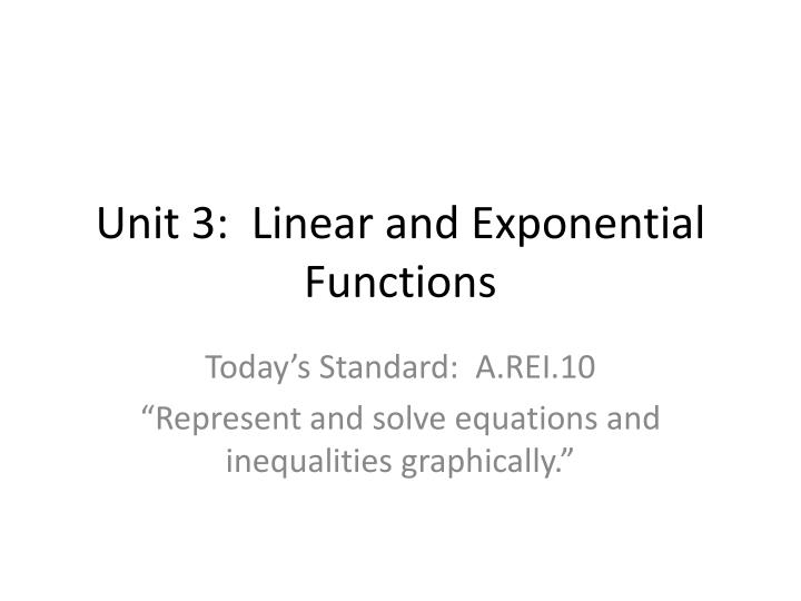 unit 3 linear and exponential functions n.