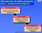 recolecci n de datos primarios paso 1 enfoques de investigaci n