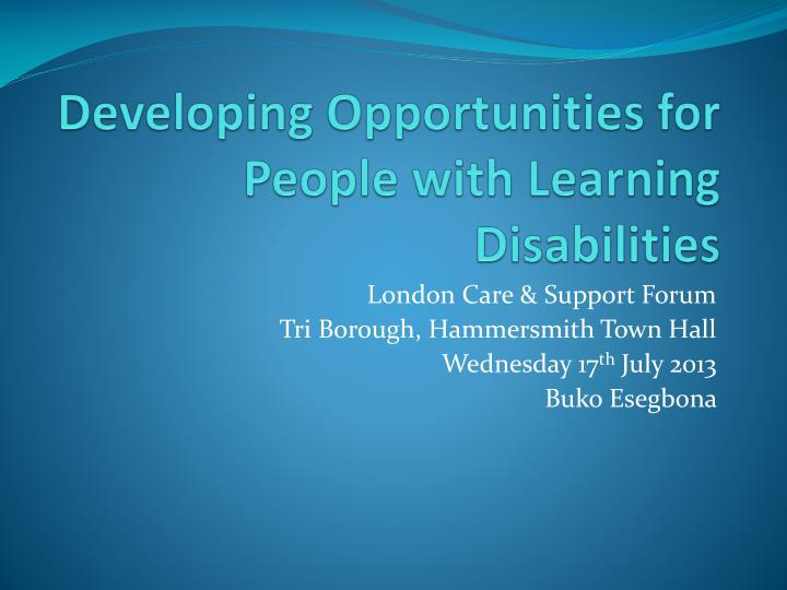 developing opportunities for people with learning disabilities n.