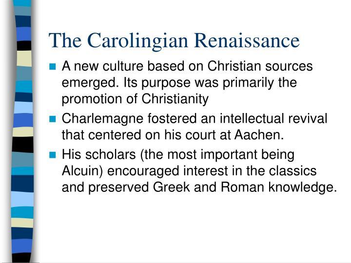 The carolingian renaissance