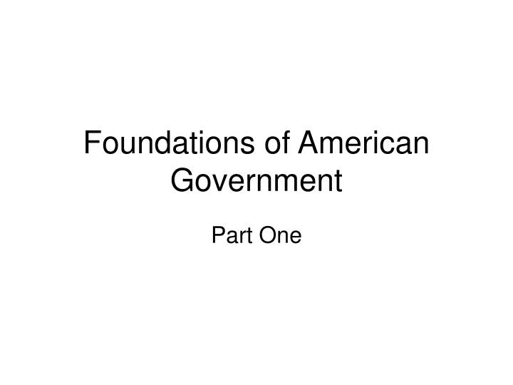 foundations of american government n.
