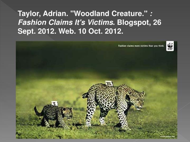 "Taylor, Adrian. ""Woodland Creature."""