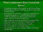 what landowners does greenlink serve
