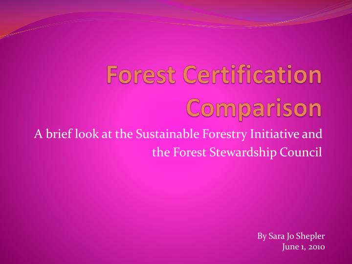 forest certification comparison n.