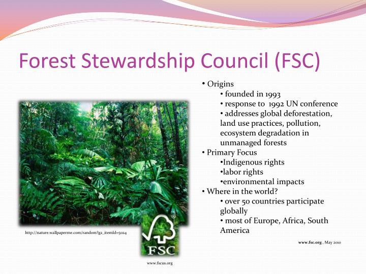 Forest stewardship council fsc