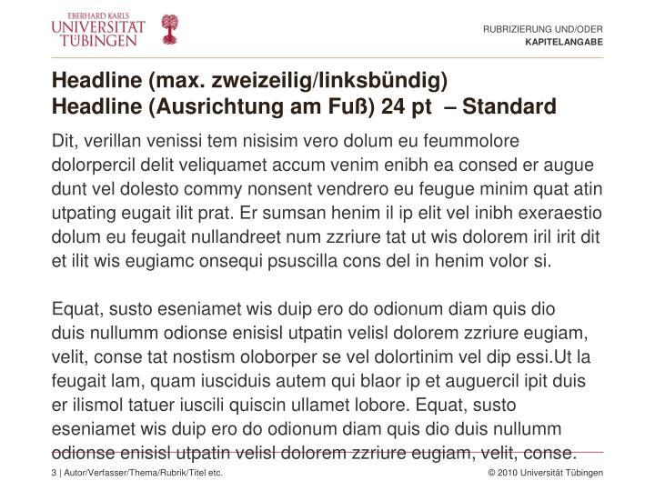 Headline max zweizeilig linksb ndig headline ausrichtung am fu 24 pt standard1