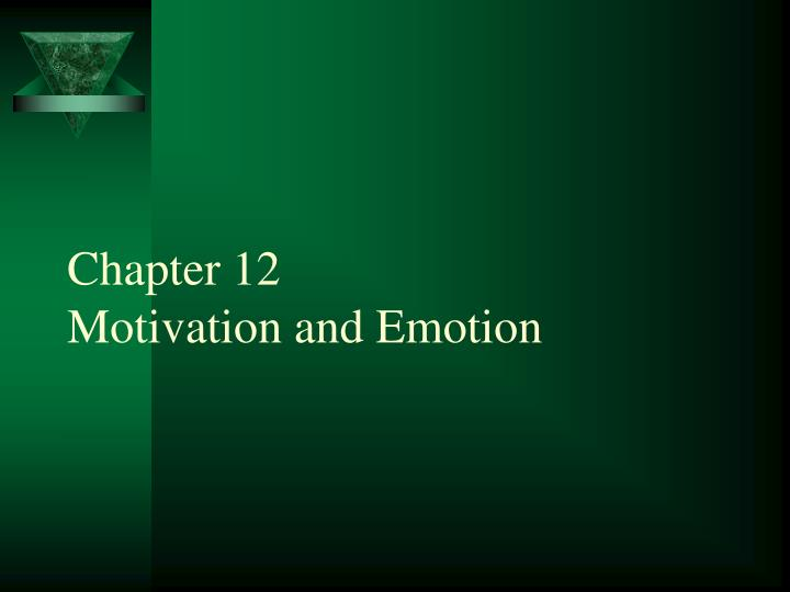 chapter 12 motivation and emotion n.