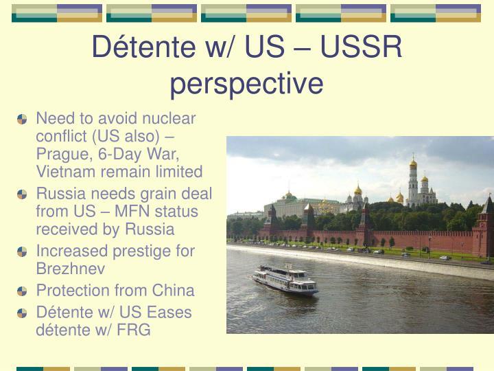 Détente w/ US – USSR perspective