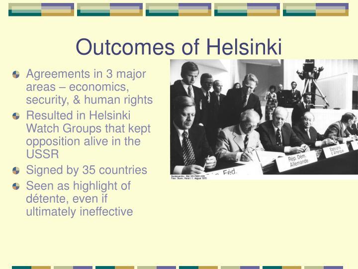 Outcomes of Helsinki