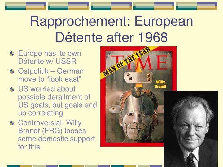 Rapprochement: European Détente after 1968