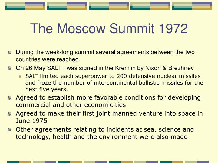 The Moscow Summit 1972