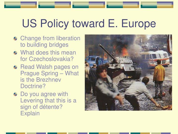 US Policy toward E. Europe