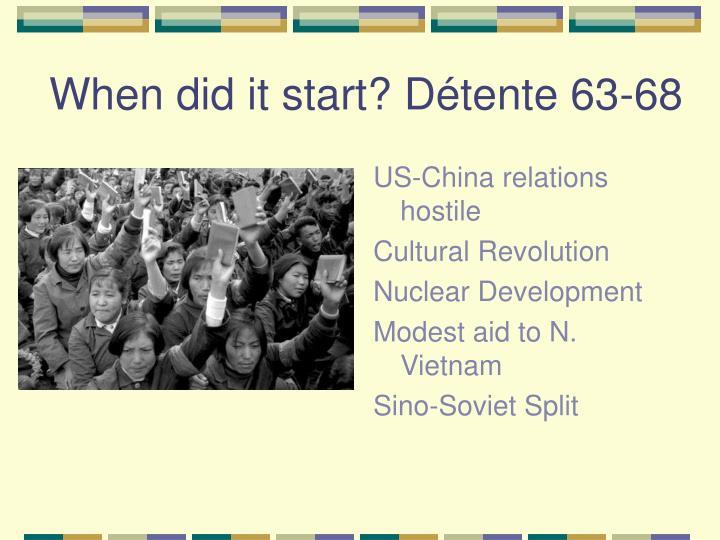 When did it start? Détente 63-68