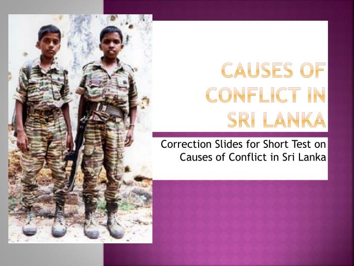 causes of conflict in sri lanka n.