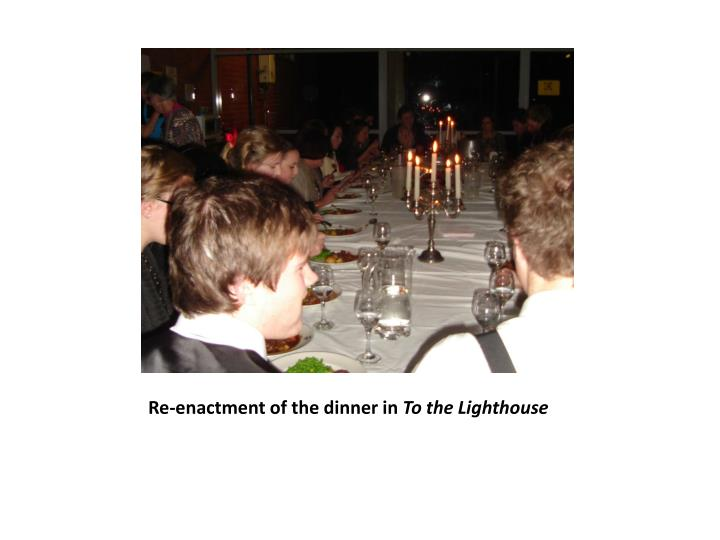 Re-enactment of the dinner in