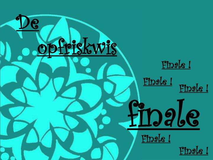 Finale !