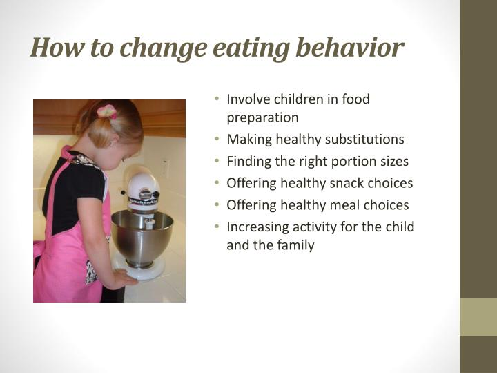 How to change eating behavior