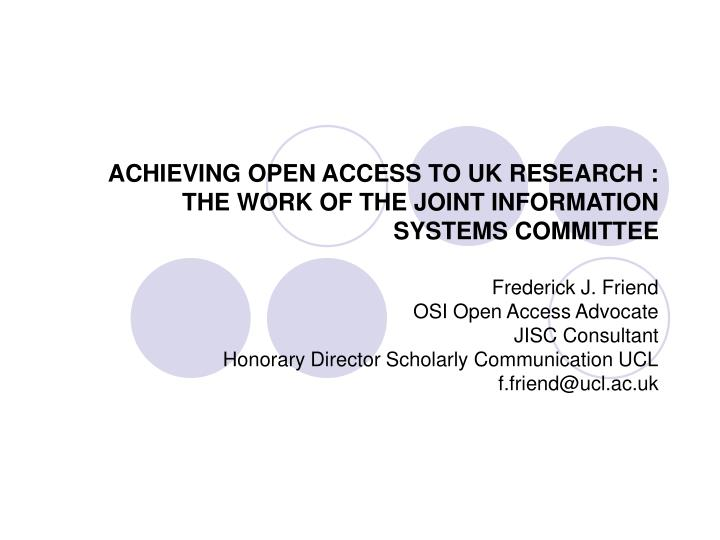 achieving open access to uk research the work of the joint information systems committee n.