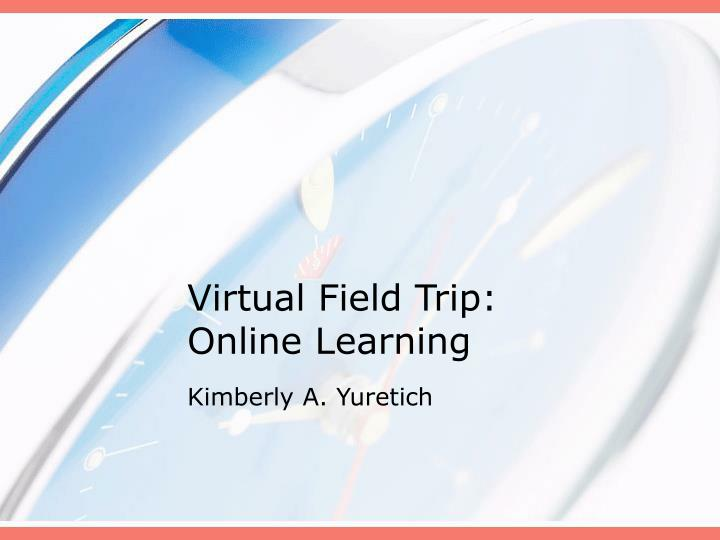 virtual field trip online learning n.