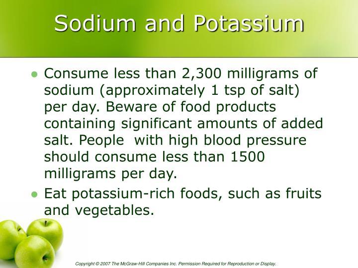 Sodium and Potassium